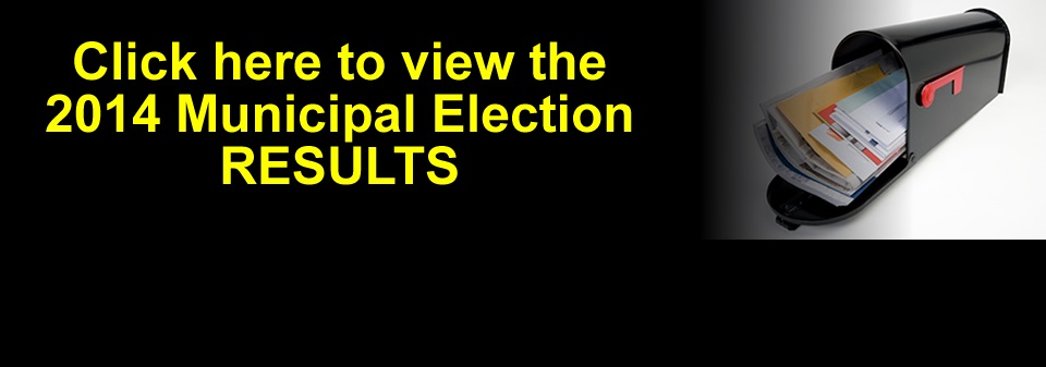 View the Municipal 2014 Election Results page